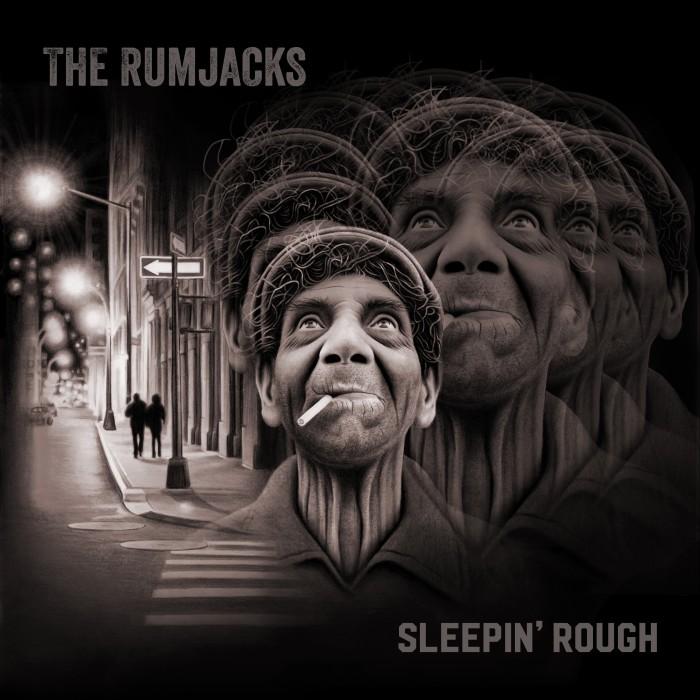 The Rumjacks 'Sleepin'Rough'