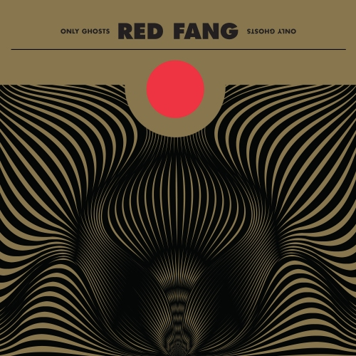 Red Fang 'Only Ghosts'