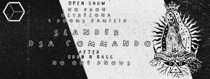 Ottobre 31Halloween @ Phobic: Slander + DSA Commando