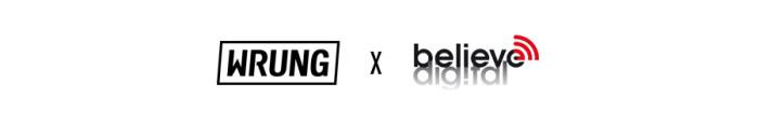Wrung x Believe Digital