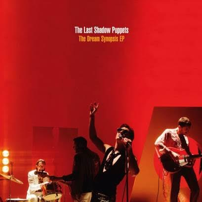 The Last Shadow Puppets  'The Dream Synopsis'
