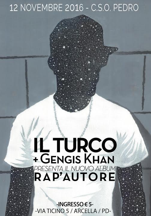 Sabato 12 Novembre Il Turco/Gente de Borgata + Gengis Khan / official Noyz Narcos DJ