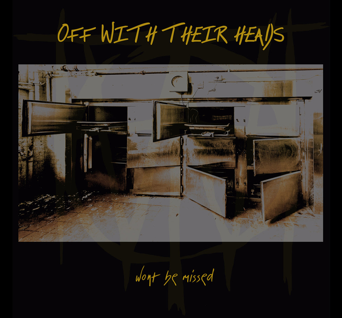 Off With Their Heads 'Won't Be Missed'