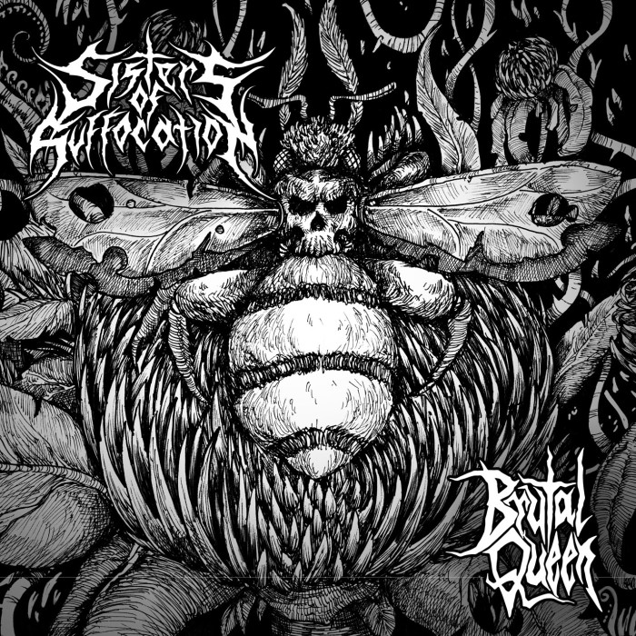 Sisters Of Suffocation 'Brutal Queen'