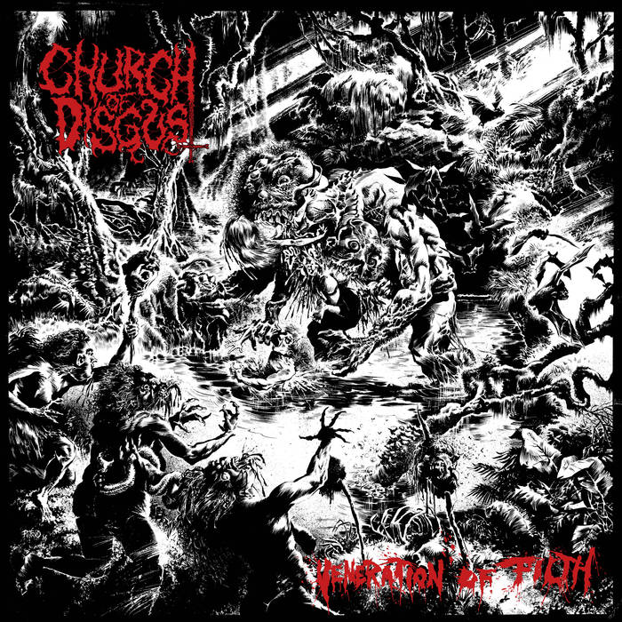 Church Of Disgust 'Veneration Of Filth'