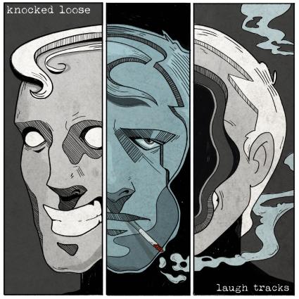 Knocked Loose 'Laugh Tracks'