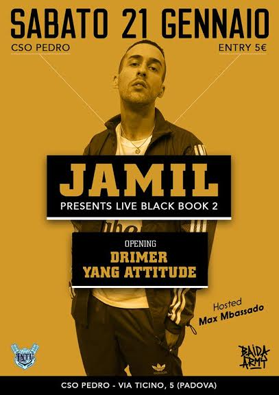 Sabato 21 Gennaio Jamil presenta dal vivo al CSO Pedro il suo nuovo album: 'Black Book 2′