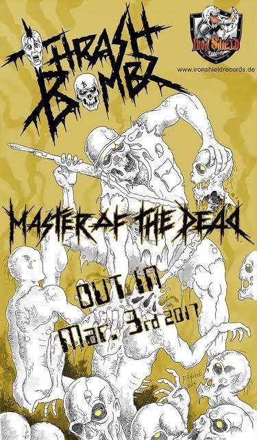Thrash Bombz 'Master Of The Dead'