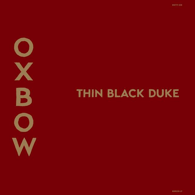Oxbow 'Thin Black Duke'