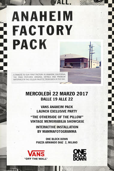 Vans Anaheim Pack launch party – 22 marzo, ore 19 @ One Block Down