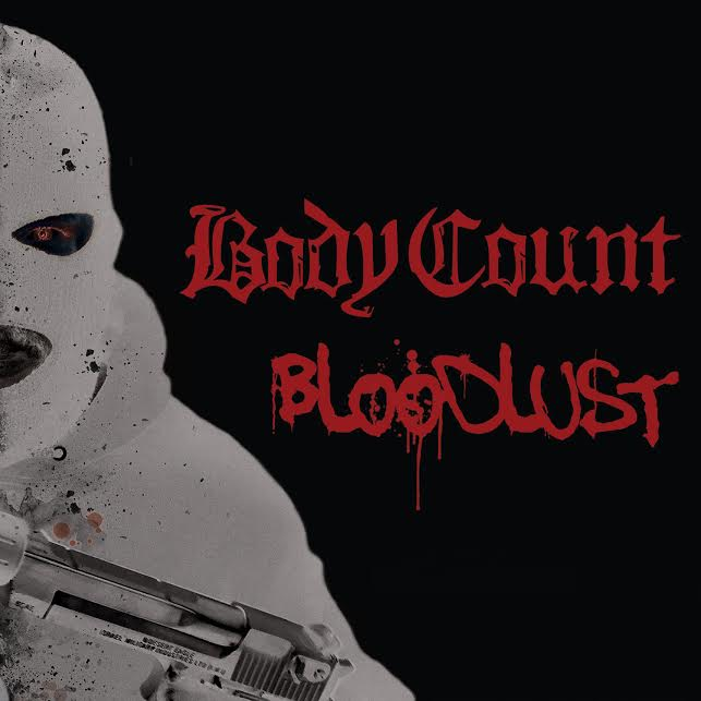 Body Count 'Bloodlust'