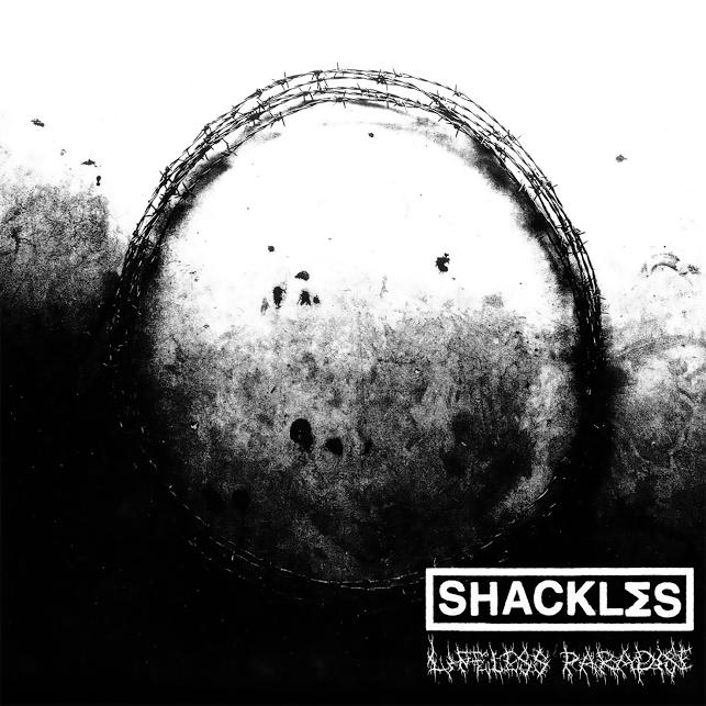 Shackles 'Lifeless Paradise'