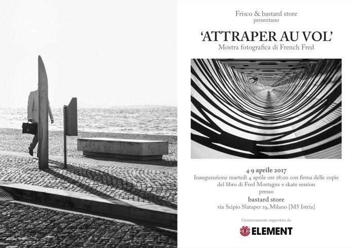 Attraper Au Vol: Fred Mortagne – Mostra fotografica al bastard store 4-9 aprile 2017