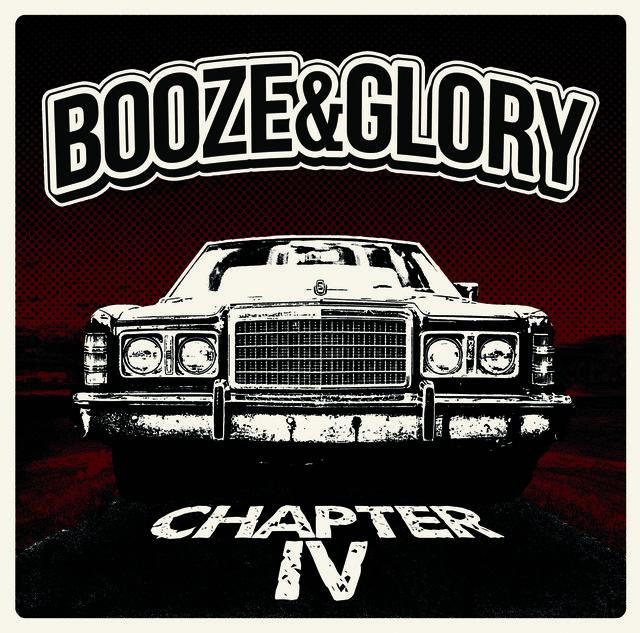 Booze & Glory 'Chapter IV'
