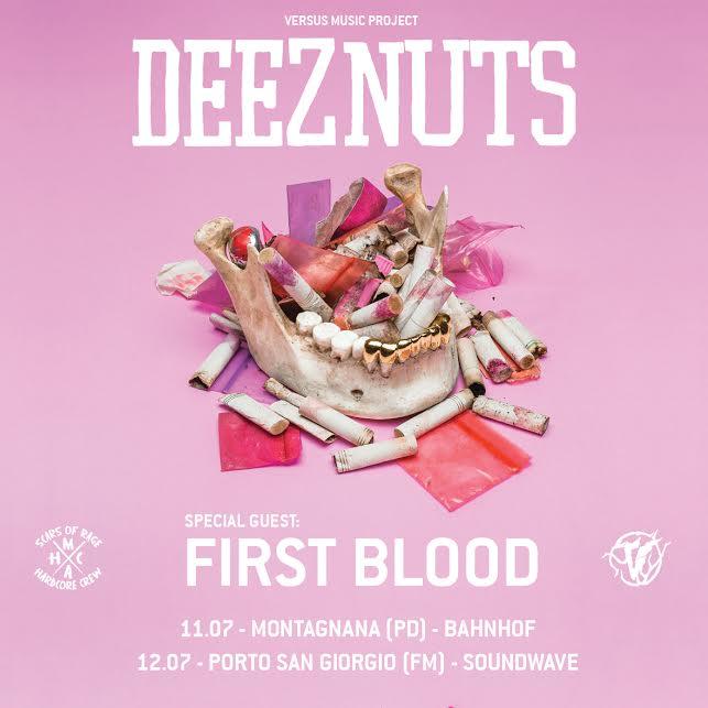 Deez Nuts e First Blood: due date in Italia a Luglio!