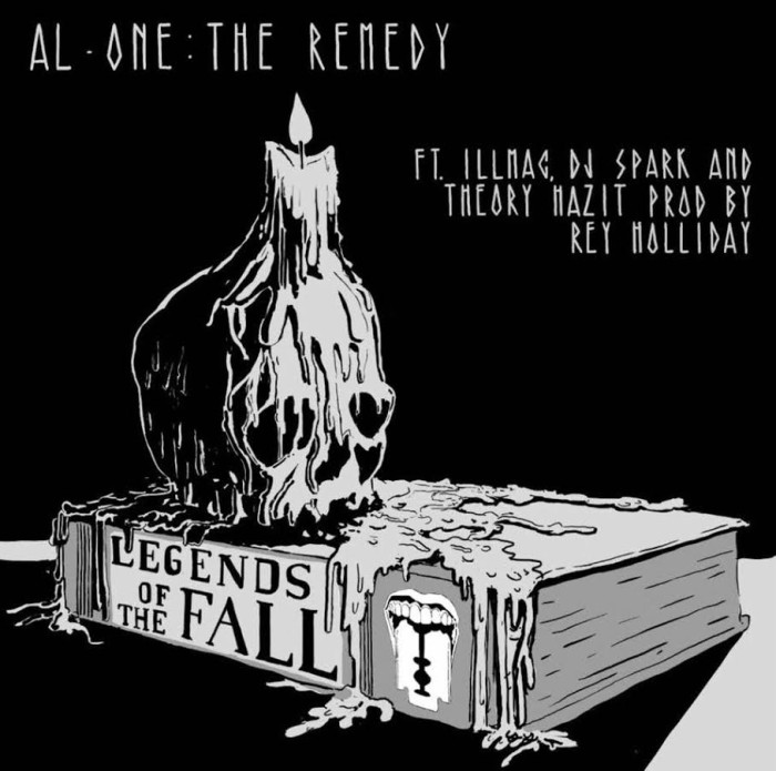 Al-One – 'Legends Of The Fall' ft illmaculate, Theory Hazit, & DJ Spark (Prod by Rey Holliday)