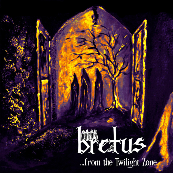 Bretus '…from the Twilight Zone'