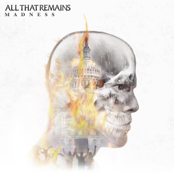 All That Remains 'Madness'