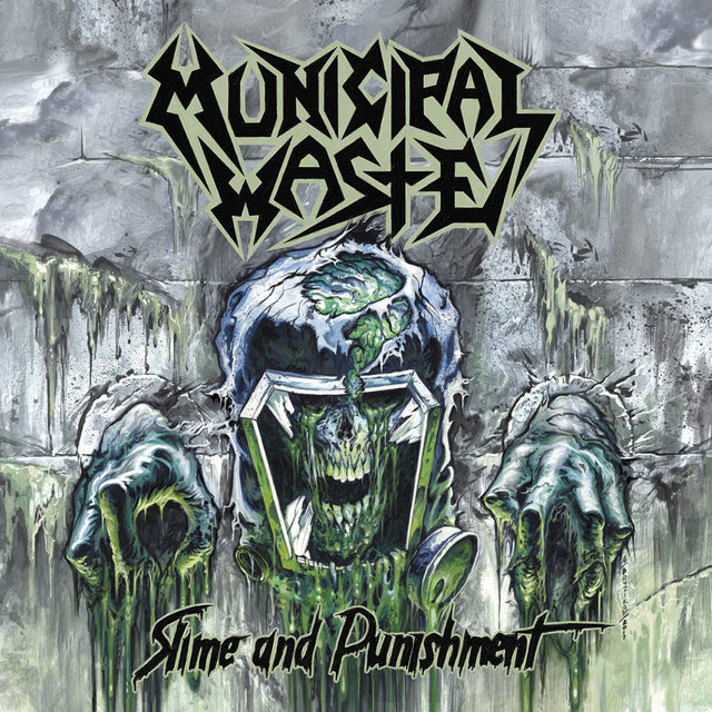 Municipal Waste – release title track, 'Slime And Punishment'!