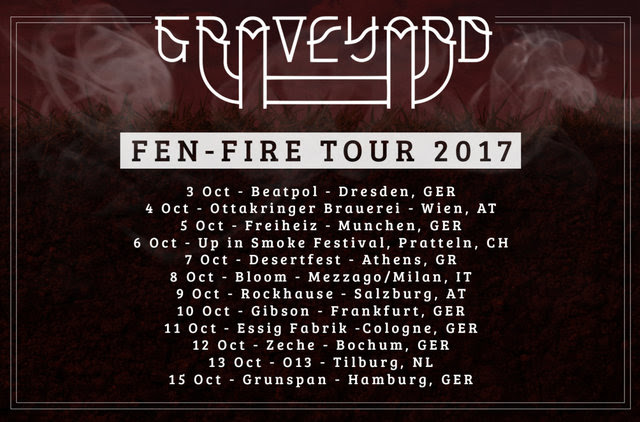 "Graveyard – announce European ""Fen-Fire Tour 2017″!"