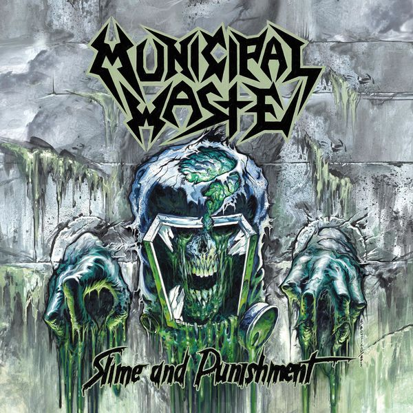 Municipal Waste 'Slime And Punishment'