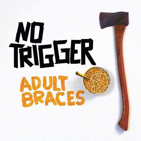 No Trigger 'Adult Braces'
