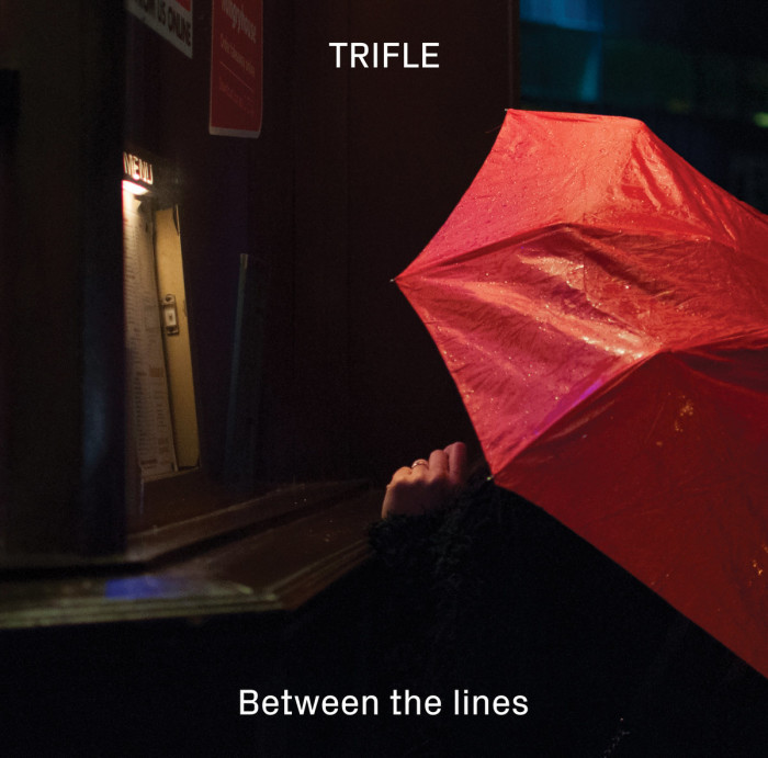 Trifle 'Between The Lines' – EP / full streaming
