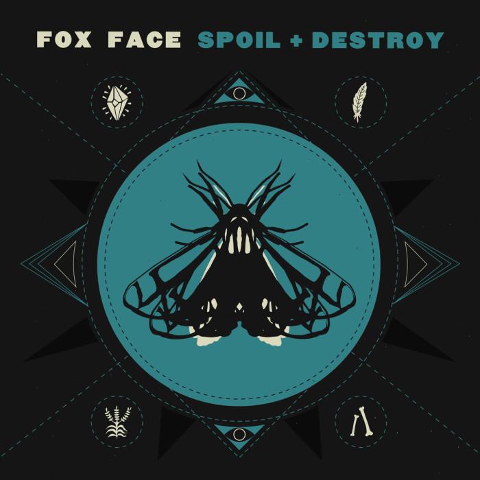 Fox Face 'Spoil + Destroy'