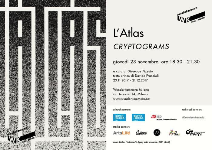 WK Milano | L'Atlas – Cryptograms | opening 23 novembre 2017