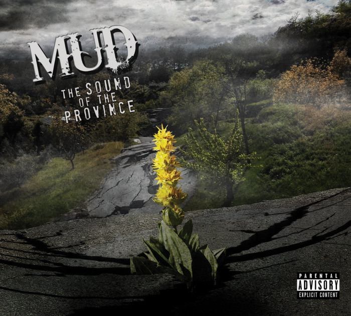 Mud 'The Sound Of The Province'