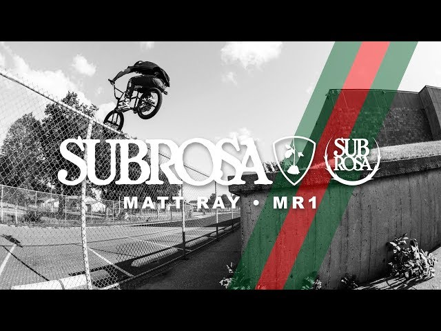Subrosa Brand – Matt Ray – MR1