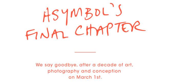 Goodbye: Asymbol Final Chapter