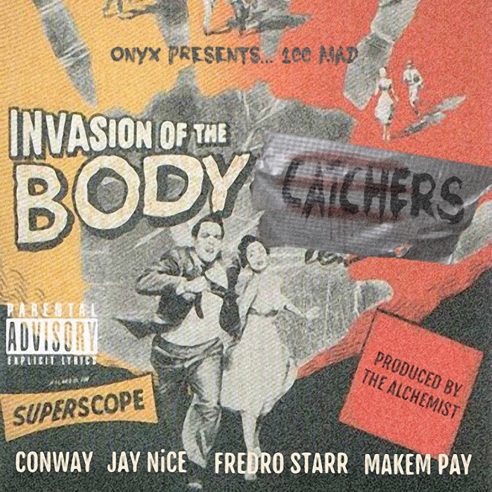Onyx presents 100 MAD 'Invasion Of The Body Catchers'