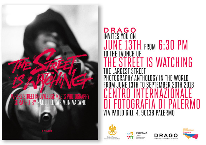 Drago invites you to the launch of 'The Street is Watching in Palermo' – June 13th 2013 at 6:30pm