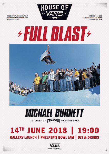 House Of Vans London presents 'Full Blast' 20 years Of Thrasher photography by Michael Burnett'