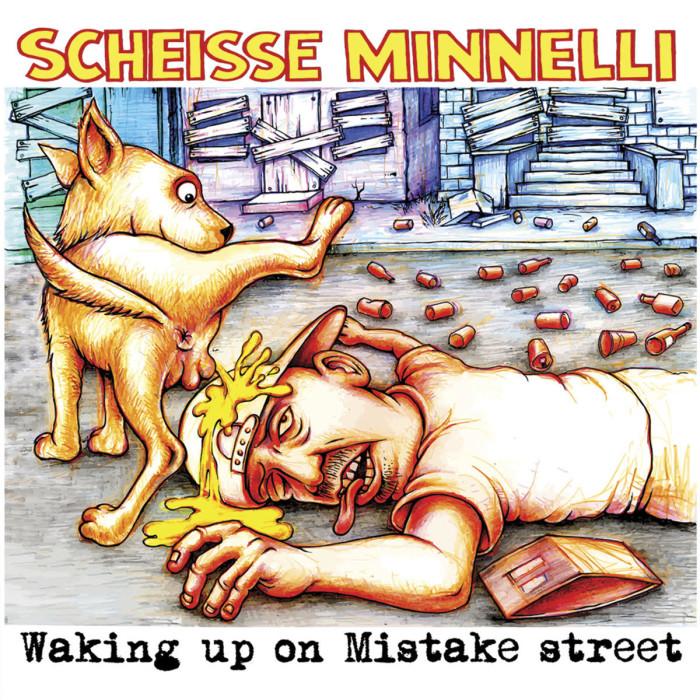 Scheisse Minnelli 'Waking Up On Mistake Street'