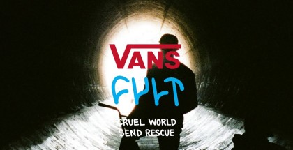 cult-x-vans-hawaii-cruel-world-send-rescue