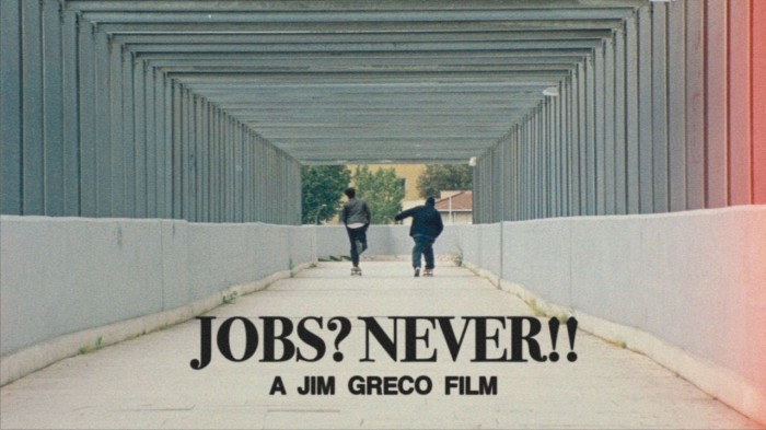 Jim Greco's 'Jobs? Never!!' Film