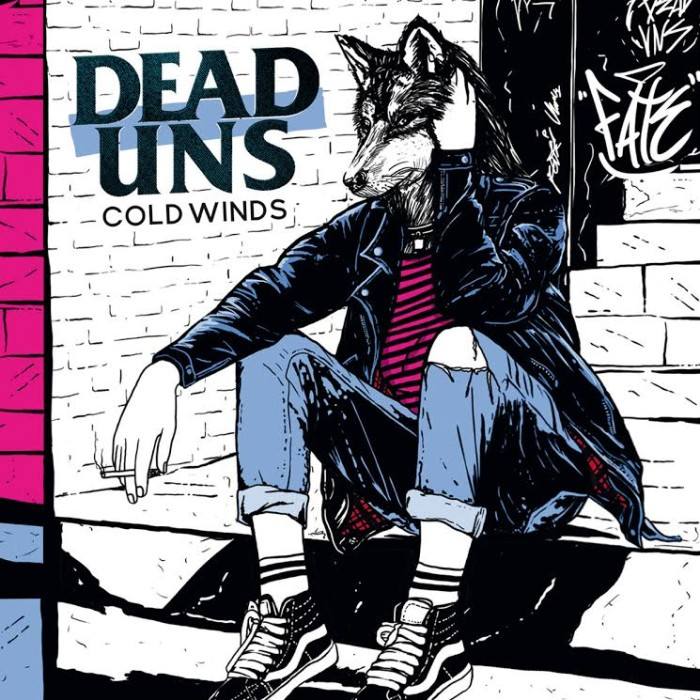 Dead Uns 'Cold Winds'