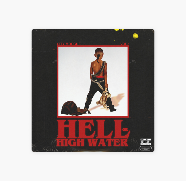 City Morgue 'Vol.1: Hell Or High Water'