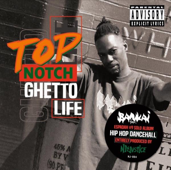 Top Notch 'Ghetto Life' (Bankai Fam, Venom & Kyo Itachi)