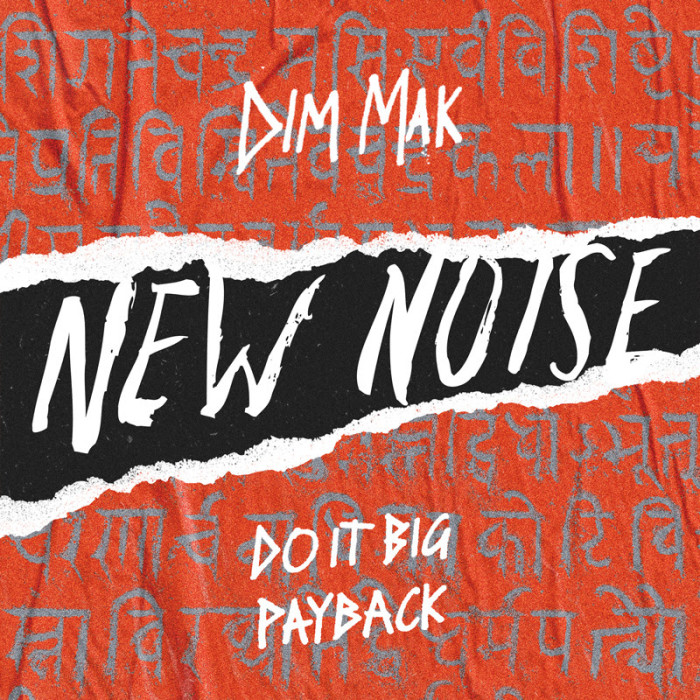 Do It Big comes correct on New Noise debut 'Payback'