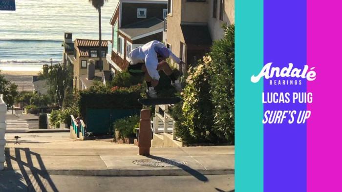 Lucas Puig: Surf's Up Andalé Bearings edit