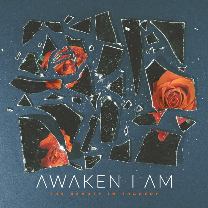 Awaken I Am 'The Beauty In Tragedy'