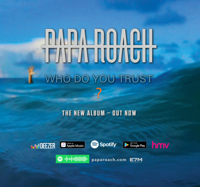 Papa Roach 'Who Do You Trust'