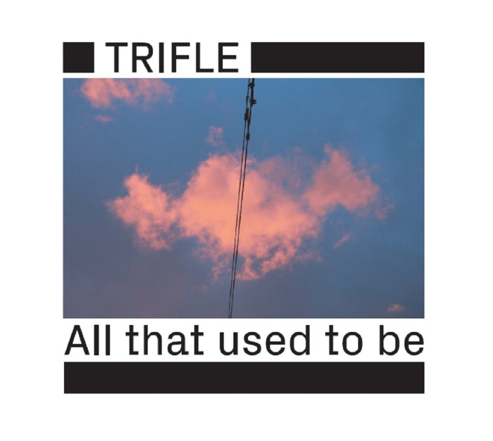 Trifle 'All That Used To Be'