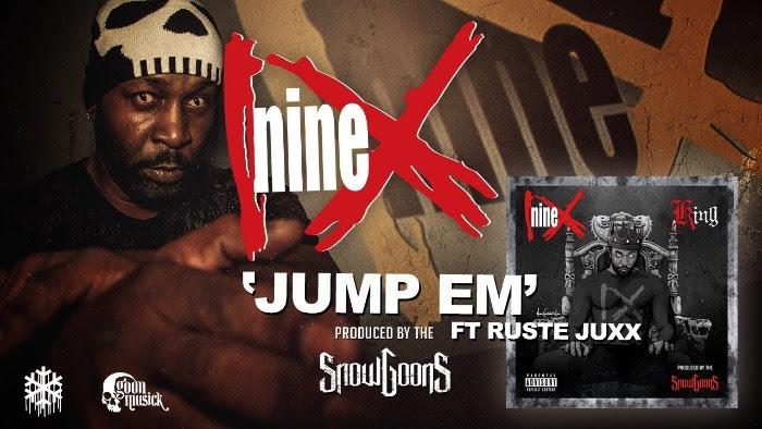 Nine & Ruste Juxx – 'Jump Em' (produced by the Snowgoons)