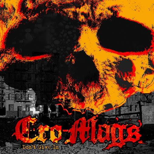 Cro Mags 'Don't Give In'