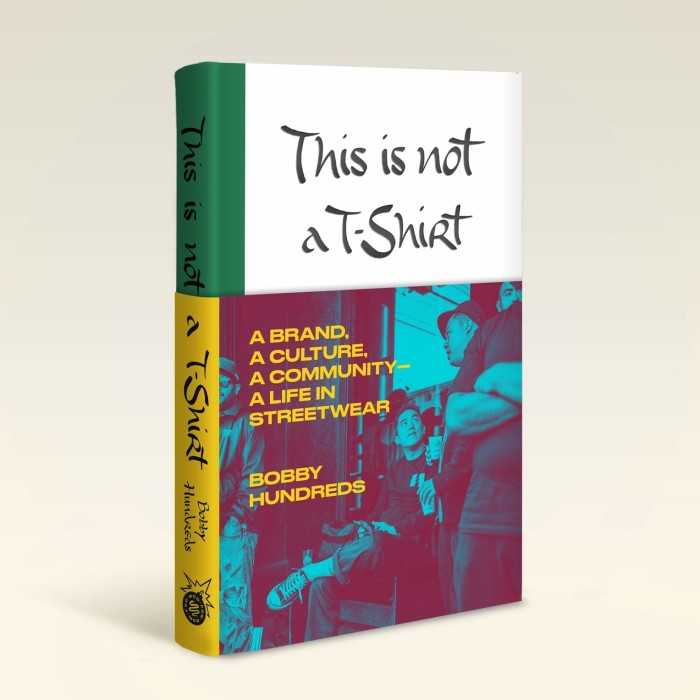Bobby Hundreds launches 'This Is Not A T-Shirt' book
