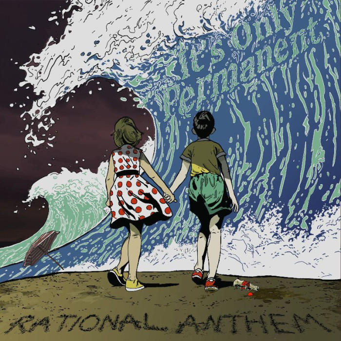 Rational Anthem announce 'It's Only Permanent'  out November 1st on A-F Records